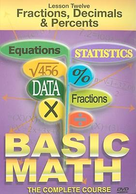 Fractions, Decimals & Percents, Lesson Twelve