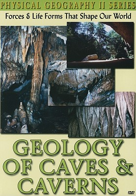 Geology of Caves & Caverns