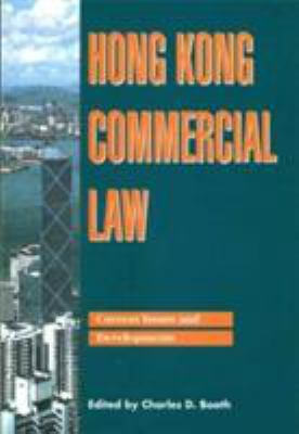 Hong Kong Commercial Law: Current Issues and Developments 9789622094260