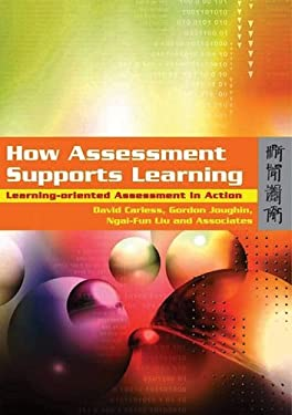 How Assessment Supports Learning: Learning-Oriented Assessment in Action 9789622098237