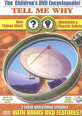 How Things Work/Electricity & Electric Safety