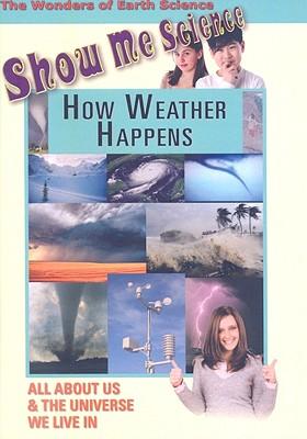 How Weather Happens
