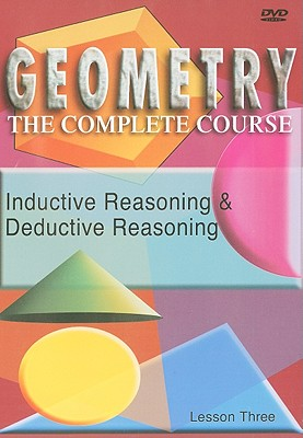 Inductive Reasoning & Deductive Reasoning, Lesson Three
