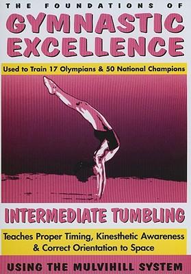 Intermediate Tumbling: Teaches Proper Timing, Kinesthetic Awareness & Correct Orientation to Space