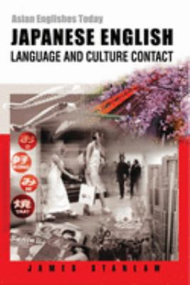 Japanese English: Language and Culture Contact 9789622095724