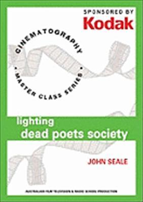 Kodak: Lighting Dead Poets Society with John Seale: Cinematography