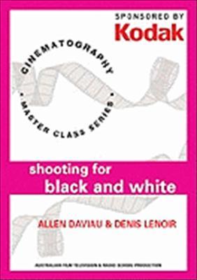Kodak: Shooting for Black & White with Allen Daviau & Denis Lenoir: Cinematography