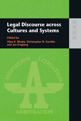 Legal Discourse Across Cultures and Systems 9789622098527
