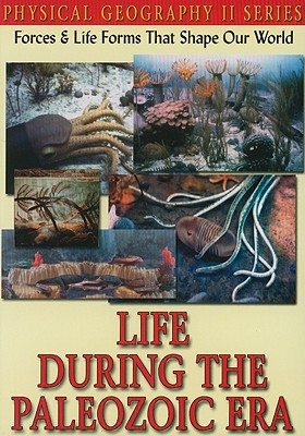 Life During the Paleozoic Era