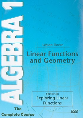 Linear Functions and Geometry, Lesson Eleven: Section II