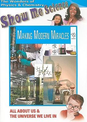 Making Modern Miracles