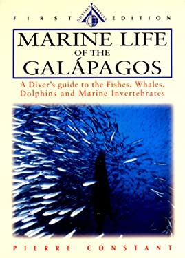 Marine Life of the Galapagos: A Diver's Guide to the Fishes, Whales, Dolphins and Other Marine Animals 9789622177116