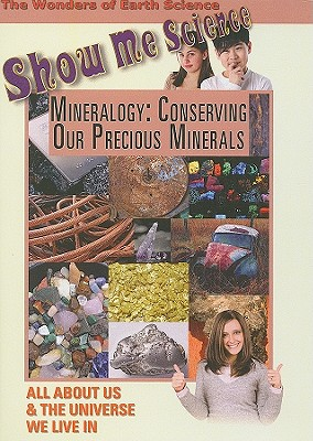 Mineralogy: Conserving Our Precious Minerals