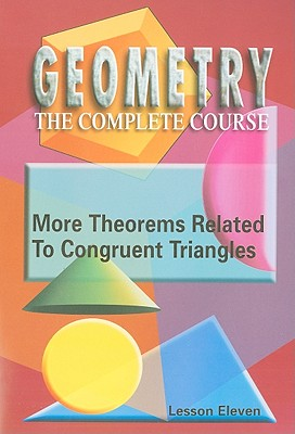 More Theorems Related to Congruent Triangles, Lesson Eleven