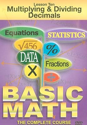 Multiplying & Dividing Decimals, Lesson Ten