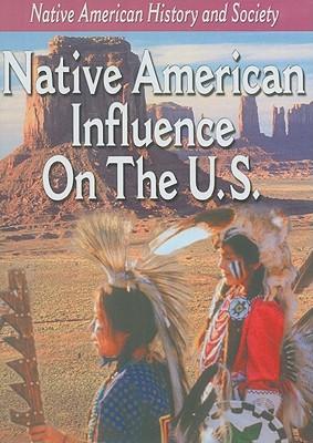 Native American Influence on the U.S.