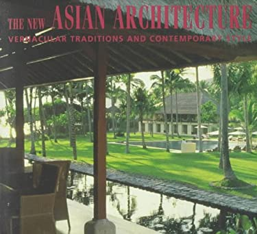 New Asian Architecture Vernacular Trad & 9789625933023