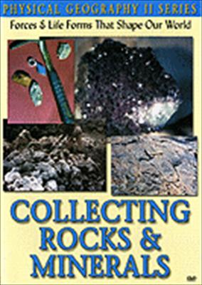 Physical Geography II: Collecting Rocks & Minerals: Science