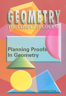 Planning Proofs in Geometry, Lesson Five