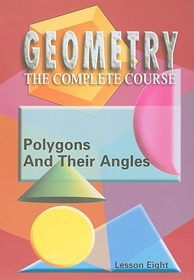 Polygons and Their Angles, Lesson Eight