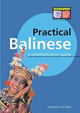 Practical Balinese: A Communication Guide 9789625930688