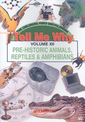 Pre-Historic Animals, Reptiles & Amphibians