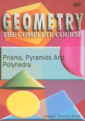 Prisms, Pyramids and Polyhedra, Lesson Twenty Nine