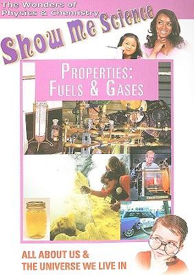Properties: Fuels & Gases