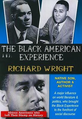 Richard Wright: Native Son, Author & Activist