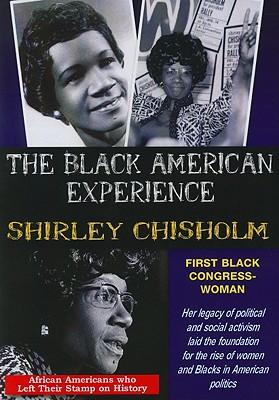Shirley Chisholm: First Black Congresswoman