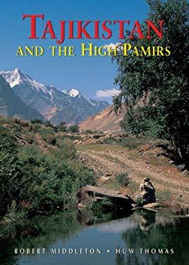 Tajikistan and the High Pamirs: A Companion and Guide 9789622177734