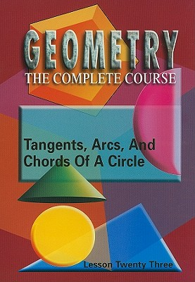 Tangents, Arcs & Chords of a Circle, Lesson 23