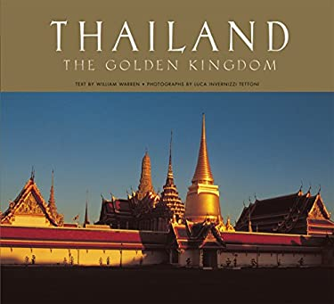 Thailand: The Golden Kingdom 9789625934655