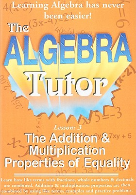 The Addition & Multiplication Properties of Equality, Lesson 3
