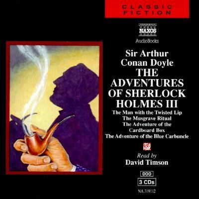 The Adventures of Sherlock Holmes: Volume Three; The Adventure of the Cardboard Box/The Musgrave Ritual/The Man with the Twisted Lip/The Adventure of 9789626341919