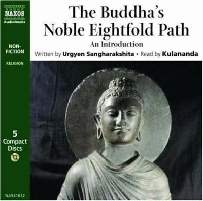 The Buddha's Noble Eightfold Path: An Introduction 9789626344163