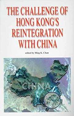 The Challenge of Hong Kong's Reintegration with China 9789622094413