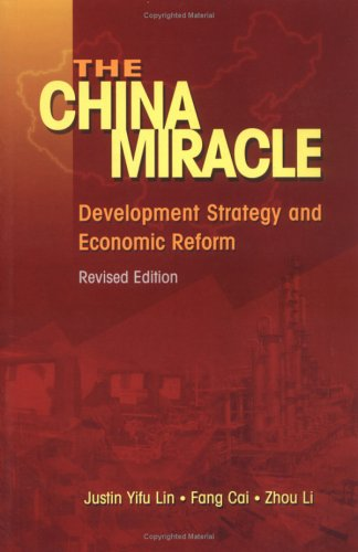 The China Miracle: Development Strategy and Economic Reform 9789622019850
