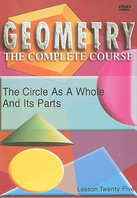 The Circle as a Whole and Its Parts, Lesson Twenty Five