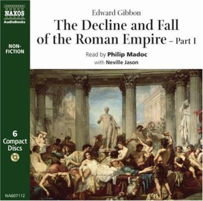 The Decline and Fall of the Roman Empire, Part I 9789626340714