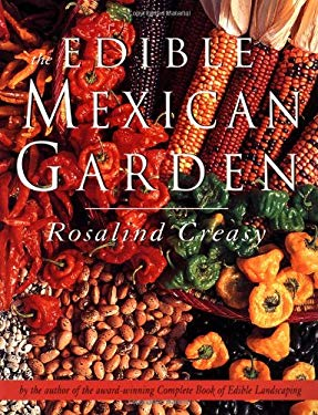 The Edible Mexican Garden 9789625932972