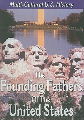 The Founding Fathers of the United States