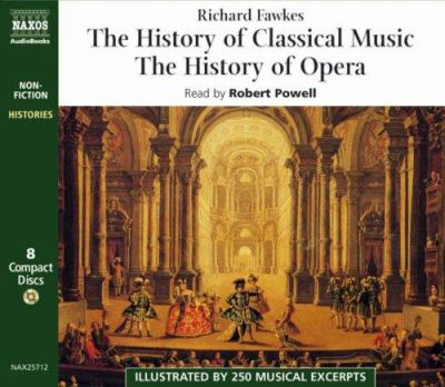 """The History of Classical Music and """"The History of Opera"""" Boxed Set"""