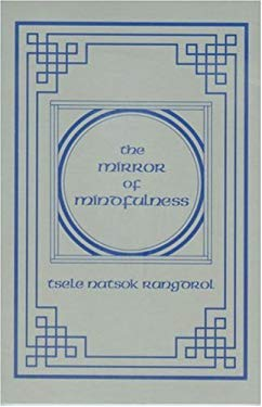 The Mirror of Mindfulness 9789627341185