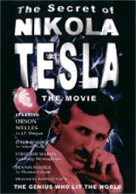 The Secret of Nikola Tesla: The Movie