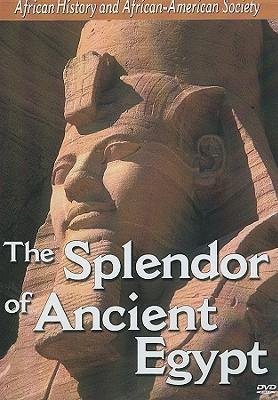 The Splendor of Ancient Egypt