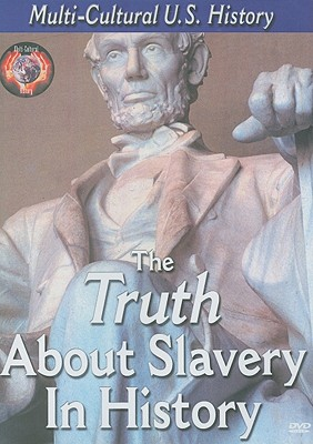 The Truth about Slavery in History
