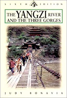 The Yangzi River: And the Three Gorges 9789622176942