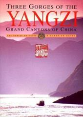 Three Gorges of the Yangzi: Grand Canyons of China