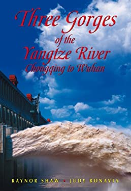 Three Gorges of the Yangzi River: Choncqing to Wuhan 9789622178014